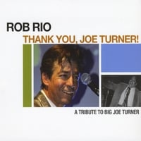 "Featured recording ""Thank You Joe Turner!"""