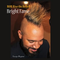 Rob Rise on Belief | Bright Fame