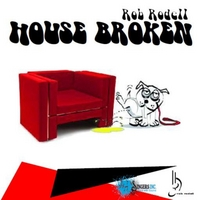Rob Rodell | House Broken