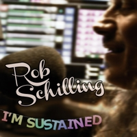 Rob Schilling | I'm Sustained