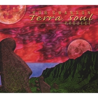 Rob Swanson | The Terra Soul Project