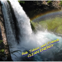 Rob Tobias and Friends | Clean Energy