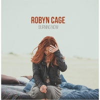 Robyn Cage | Burning Now