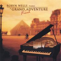 Robyn Wells | A Grand French Adventure