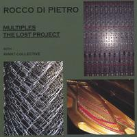 Rocco Di Pietro | Multiples and The Lost Project