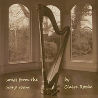 Claire Roche | Songs From the Harp Room