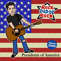 Rock Daddy Rock | Presidents of America
