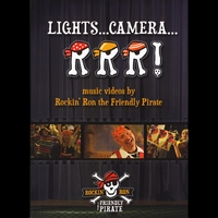 "Rockin' Ron the Friendly Pirate | ""LIGHTS...CAMERA...RRR!"""