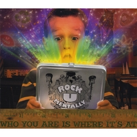 Rock U Mentally | Who You Are Is Where It's At
