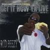 RODBEEZY: Get It How Ya Live Mixtape Vol.2
