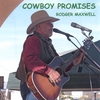 Rodger Maxwell: Cowboy Promises