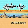 Rod Kinny: Higher Self