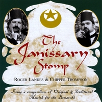 Roger Landes and Chipper Thompson | The Janissary Stomp