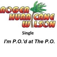 Roger Hurricane Wilson | P.O.'D at the P.O.