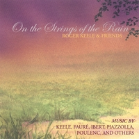 Roger Keele | On the Strings of the Rain: Roger Keele and Friends