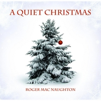 Roger MacNaughton | A Quiet Christmas