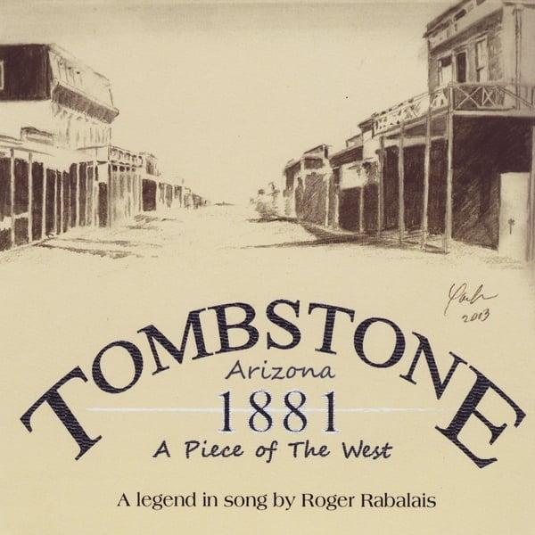 Roger Rabalais | Tombstone Arizona 1881 | CD Baby Music Store