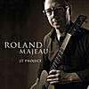 Roland Majeau: JT Project