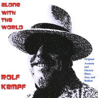 Rolf Kempf | Alone With The World