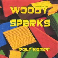 Rolf Kempf/ Woody Sparks | Woody Sparks
