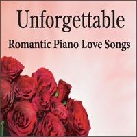 Romantic Piano & Robbins Island Music Artists   Unforgettable