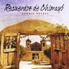 Ronald Roybal: Recuerdos De Chimayo