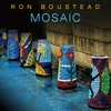 Ron Boustead: Mosaic