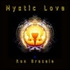Ron Bracale: Mystic Love