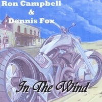 Ron Campbell & Dennis Fox | In the Wind