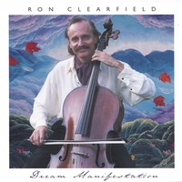 Ron Clearfield | Dream Manifestation