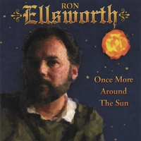 Ron Ellsworth | Once More Around The Sun