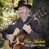 Ron Hackett: I'd Rather Be Pickin'