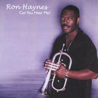 Ron Haynes | Can you Hear me ?