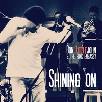Ron Littlejohn & the Funk Embassy | Shining On