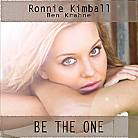 Ronnie Kimball & Ben Krahne | Be the One
