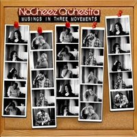 Nocheez Orchestra | Musings in Three Movements