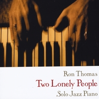 Ron Thomas | Two Lonely People