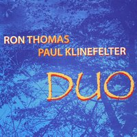 Ron Thomas & Paul Klinefelter | Duo