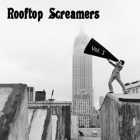 Rooftop Screamers | Vol. 1