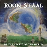 Roon Staal | In the Hearts of the World