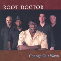 Root Doctor | Change Our Ways