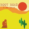 Root Road: I Am Here