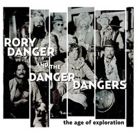 Rory Danger and the Danger Dangers | The Age of Exploration