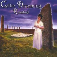 Rosalind | Celtic Dreaming