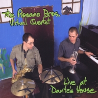 The Rosano Bros. Virtual Quartet | Live at Dante's House