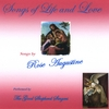 Rose Augustine and The Good Shepherd Singers: Songs of Life and Love