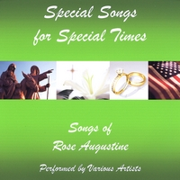 Rose Augustine and Various Artists : Special Songs for Special Times