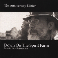 Martin Jack Rosenblum | Down On The Spirit Farm 12th Anniversary Edition
