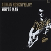 ADRIAN ROSENFELDT: White Man