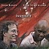 Josh Rosen & Stan Strickland: Instinct